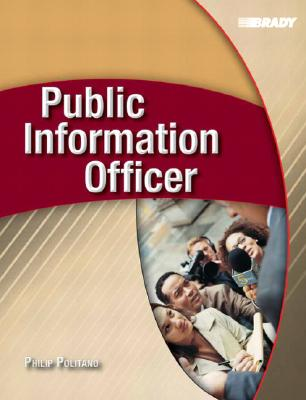 Public Information Officer By Politano, Philip