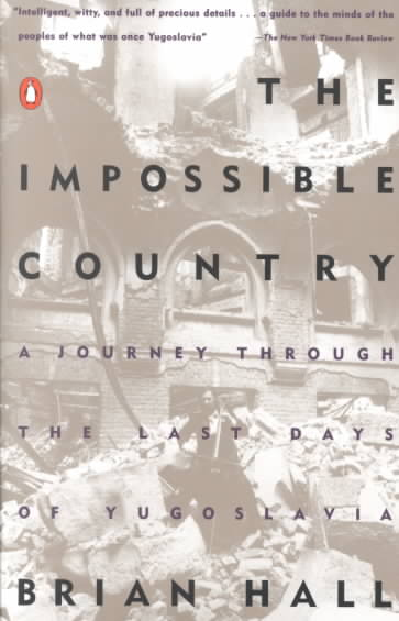 The Impossible Country By Hall, Brian