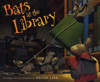 Bats at the Library By Lies, Brian