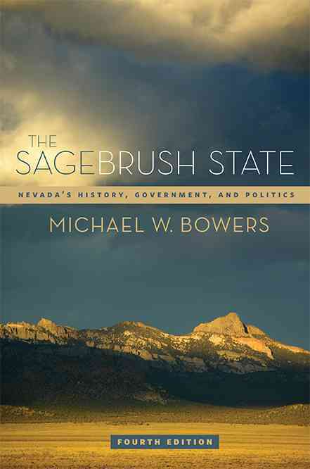 The Sagebrush State By Bowers, Michael W.
